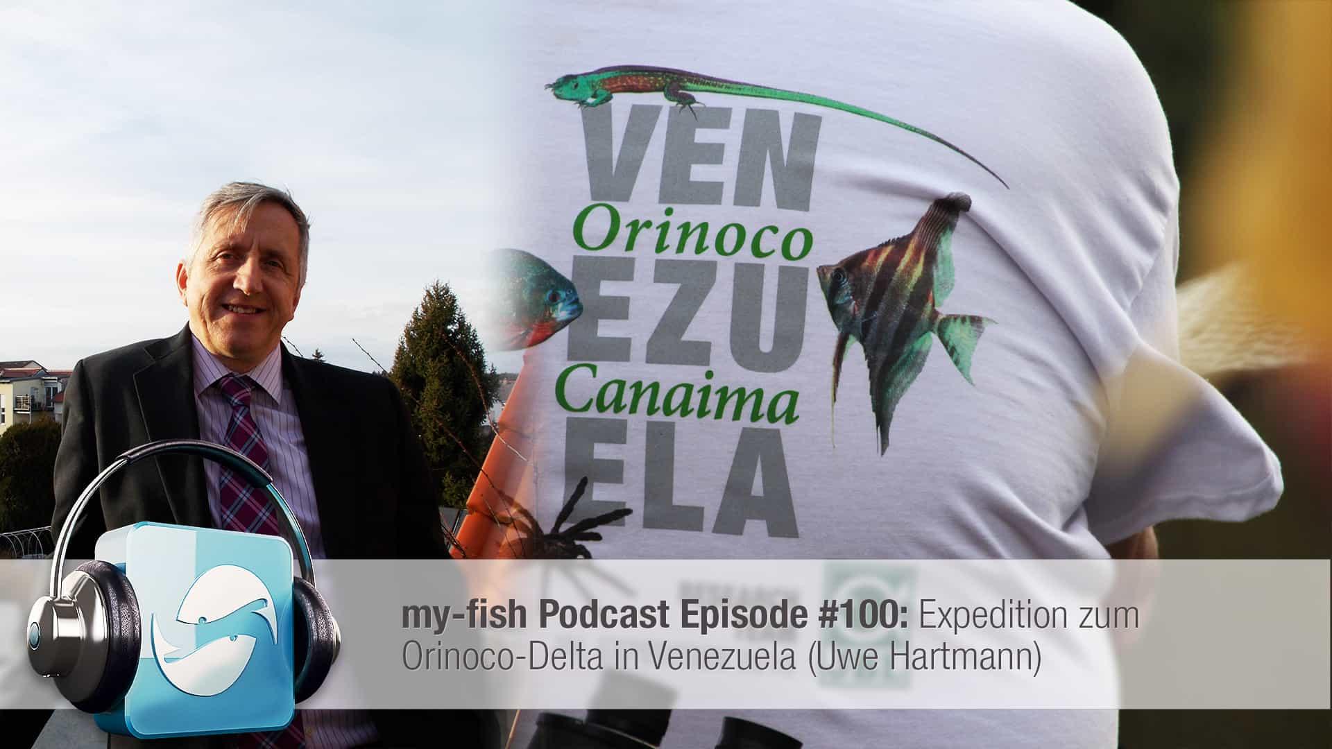 Podcast Episode #100: Expedition zum Orinoco-Delta in Venezuela (Uwe Hartmann) 1