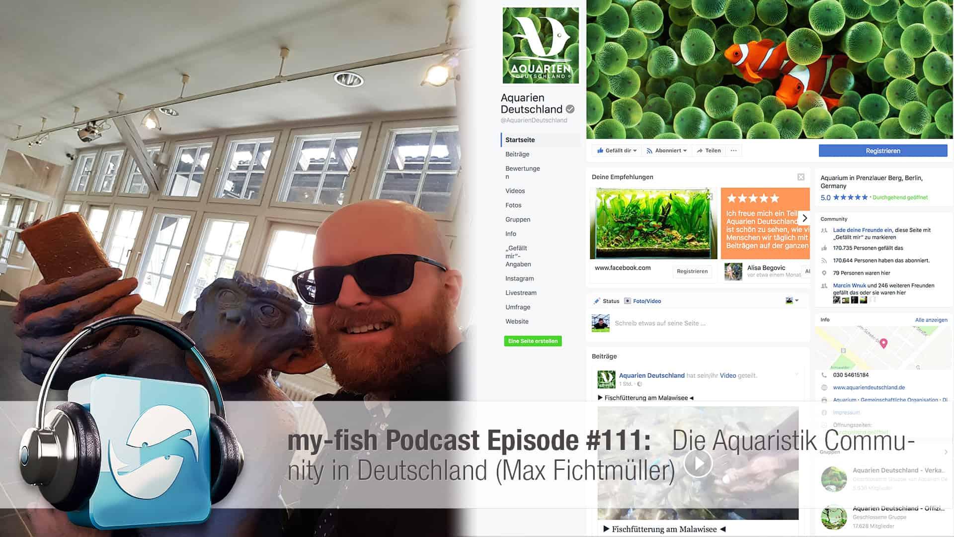 Podcast Episode #111: Die Aquaristik Community in Deutschland (Max Fichtmüller) 1