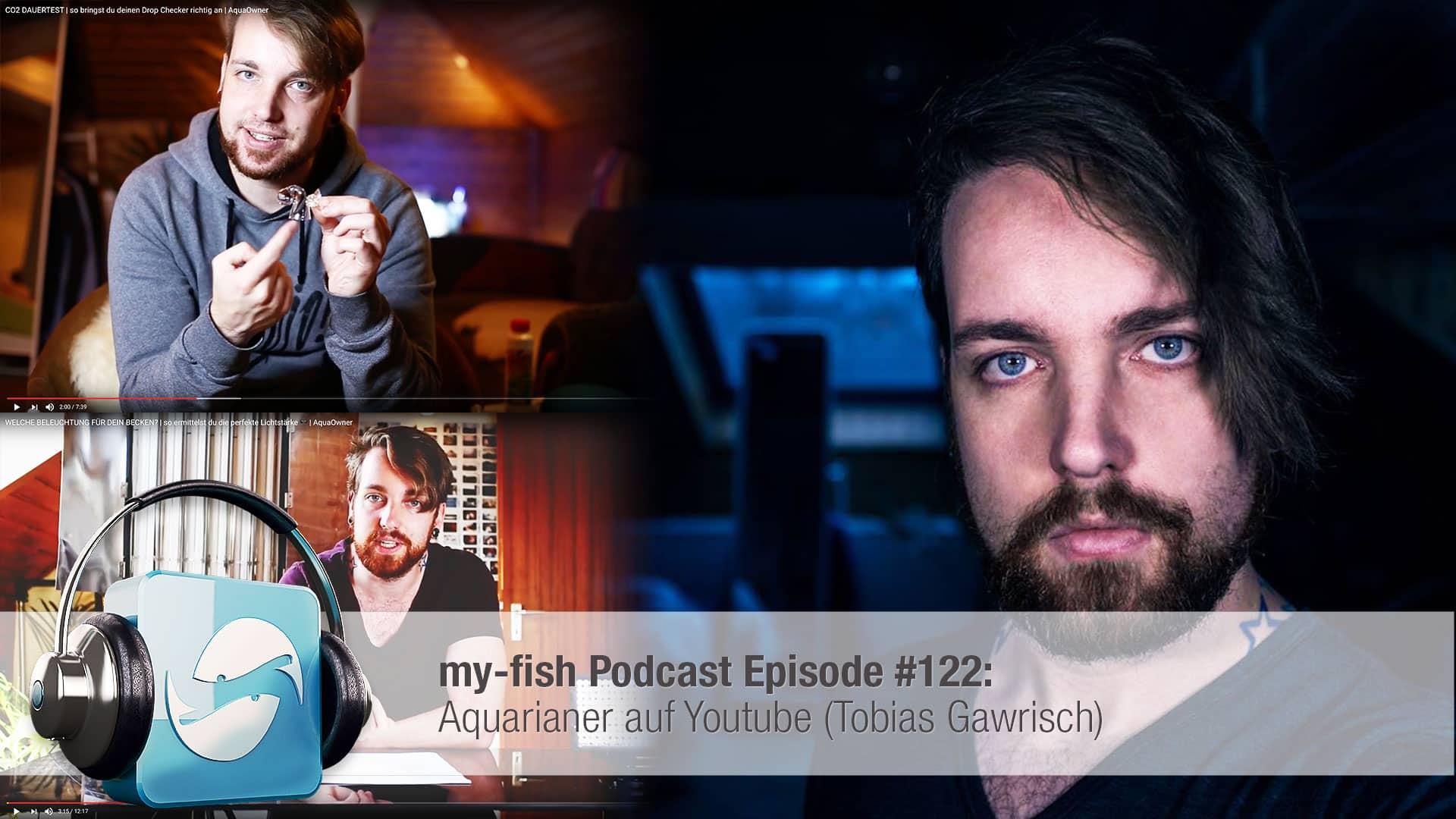 Podcast Episode #122: Aquarianer auf Youtube (Tobias Gawrisch) 10