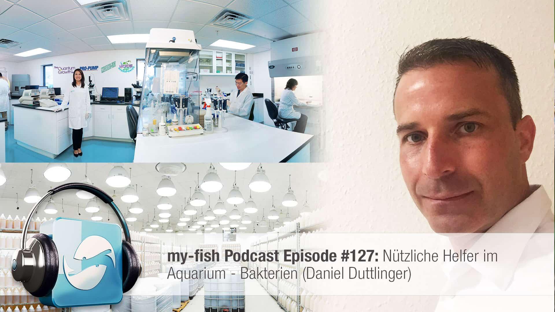 Podcast Episode #127: Nützliche Helfer im Aquarium - Bakterien (Daniel Duttlinger) 1
