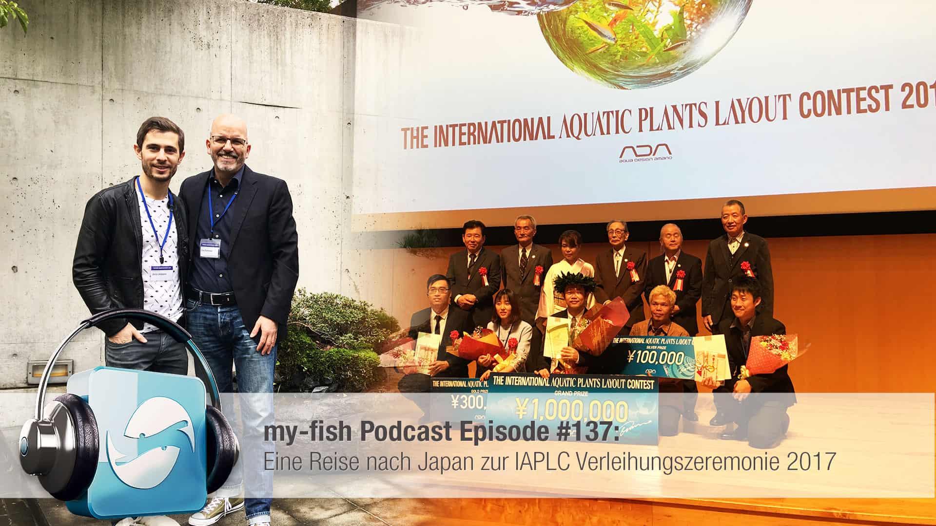 Podcast Episode #137: Eine Reise nach Japan zur IAPLC Verleihungszeremonie 2017 1