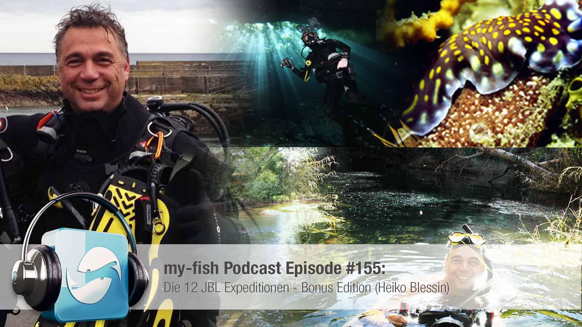 Podcast Episode #155 : Die 12 JBL Expeditionen - Bonus Edition (Heiko Blessin) 1