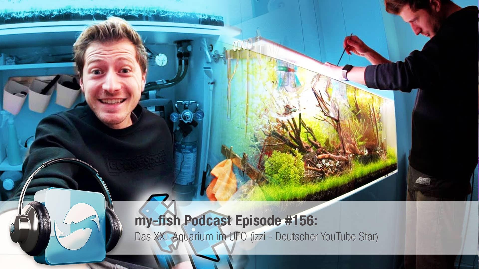 156 : Das XXL Aquarium und das UFO (izzi - Deutscher YouTube Star) 1