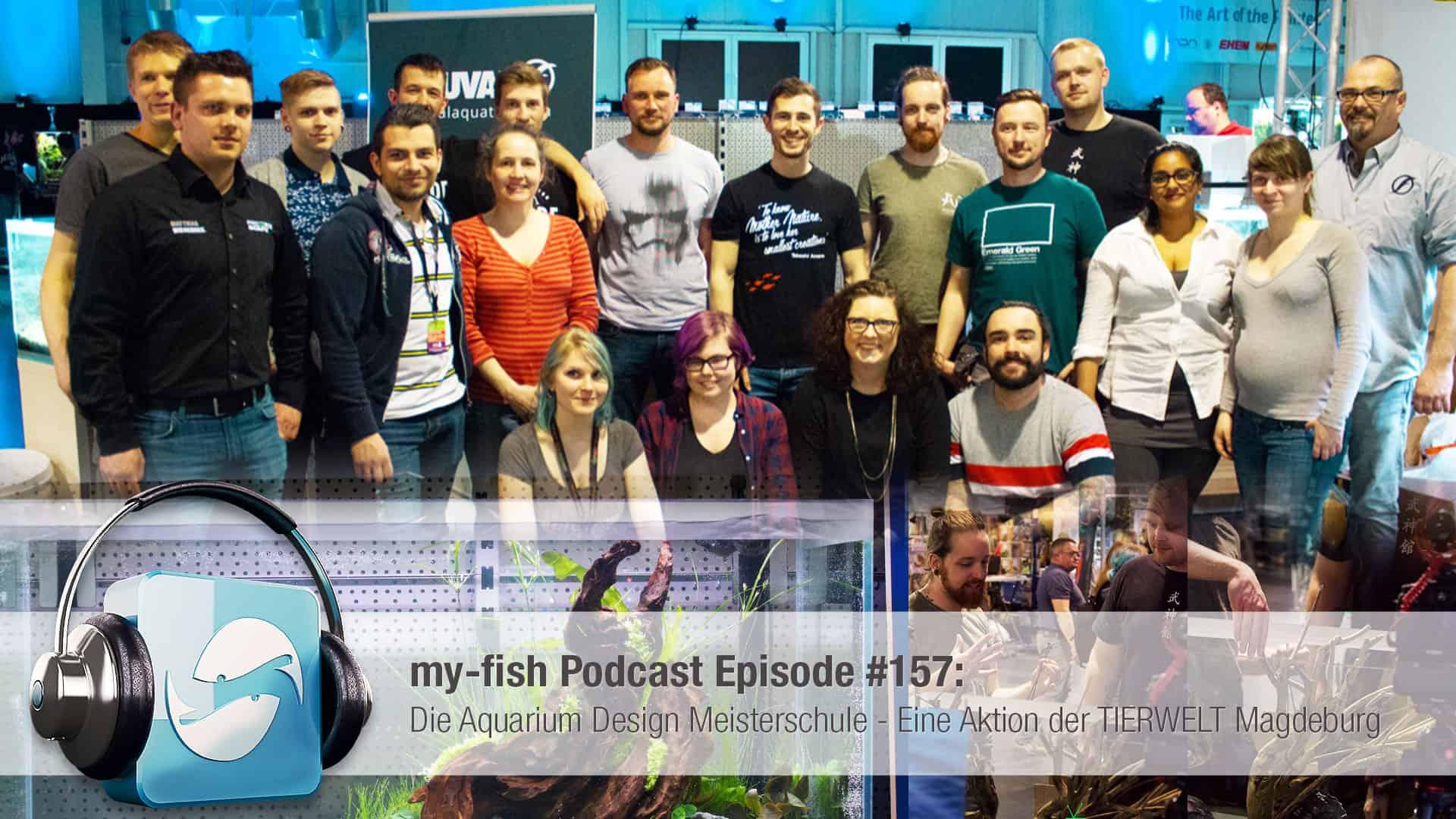 Podcast Episode #157 : Die Aquarium Design Meisterschule – Eine Aktion der TIERWELT Magdeburg 1