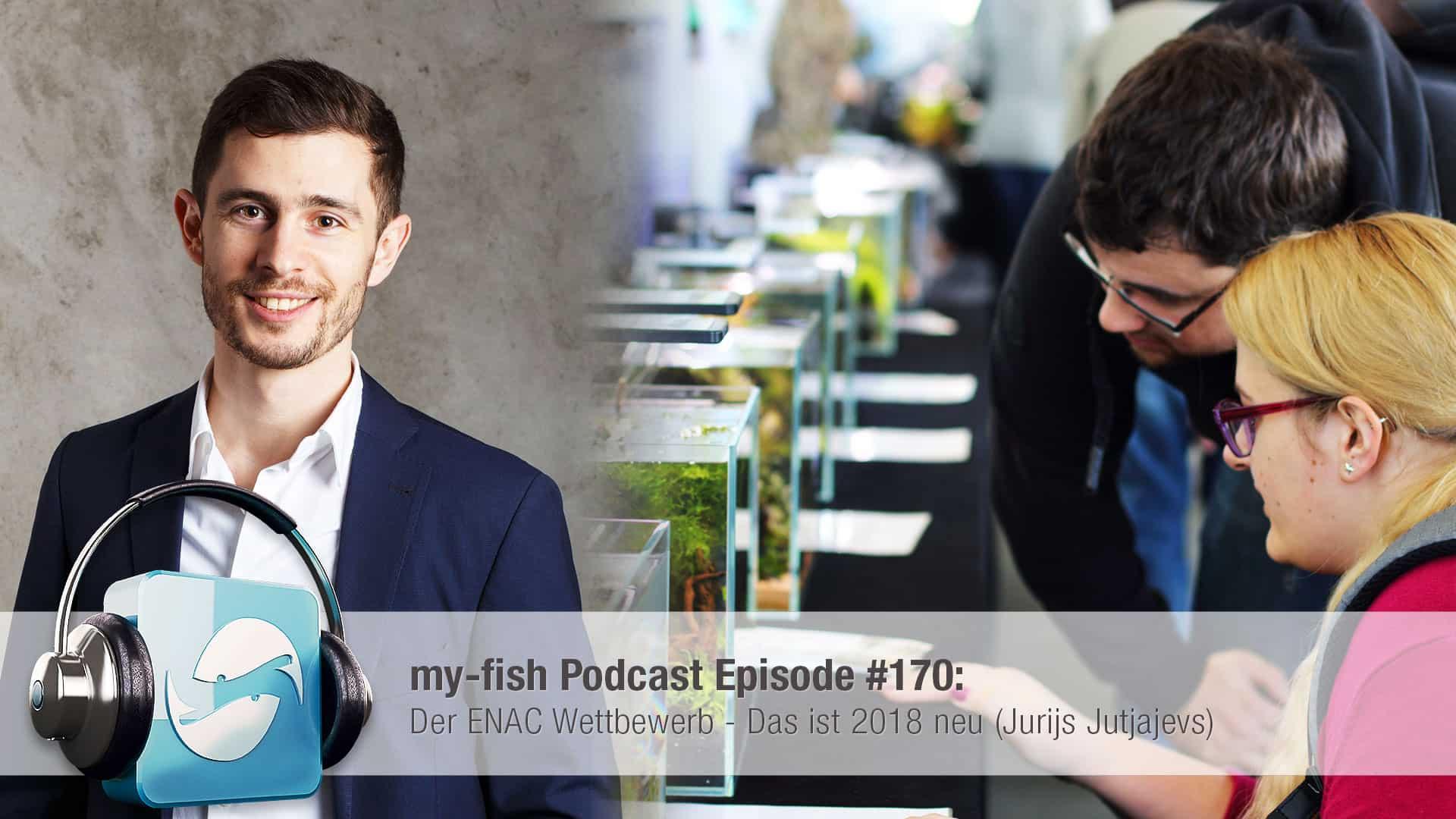 Podcast Episode #170: Der ENAC Wettbewerb - Das ist 2018 neu - Teil 1(Jurijs Jutjajevs) 1
