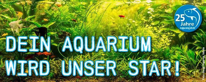 25 Jahre aquaristik – Dein Aquarium wird unser Star. 1