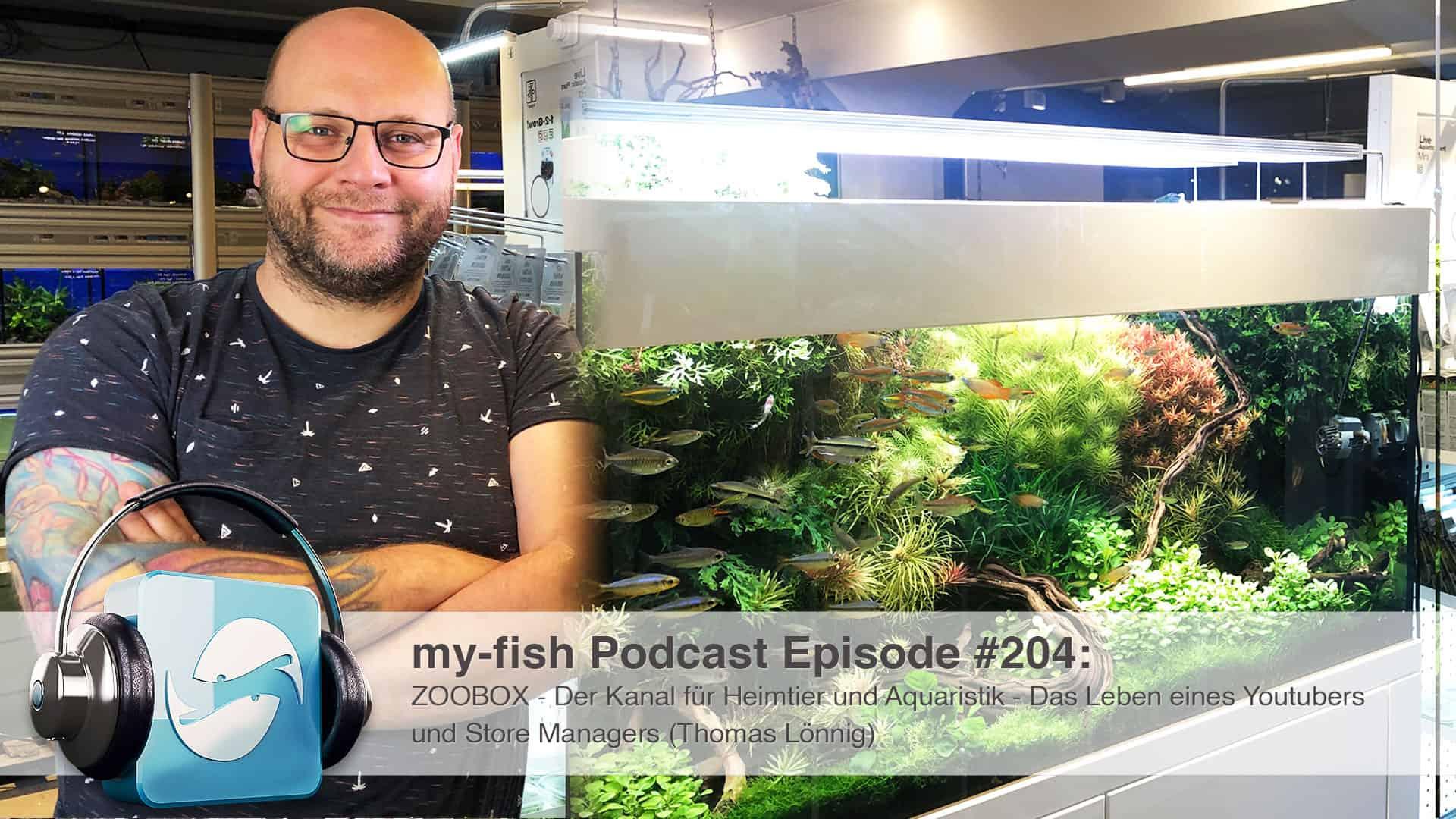 204 - ZOOBOX - Der Kanal für Heimtier und Aquaristik - Das Leben eines Youtubers und Store Managers (Thomas Lönnig) 1