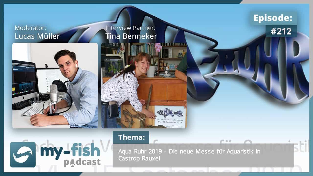 Podcast Episode #212: Aqua Ruhr 2019 - Die neue Messe für Aquaristik in Castrop-Rauxel (Tina Benneker)