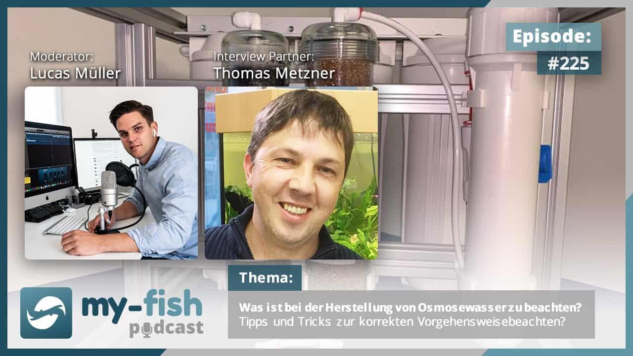 Podcast Episode #225: Was ist bei der Herstellung von Osmosewasser zu beachten? Tipps und Tricks zur korrekten Vorgehensweise (Thomas Metzner) 1