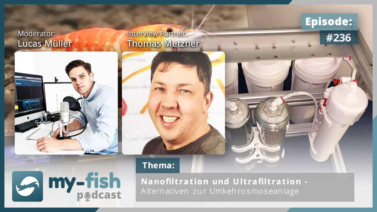 236: Nanofiltration und Ultrafiltration – Alternativen zur Umkehrosmoseanlage (Thomas Metzner)