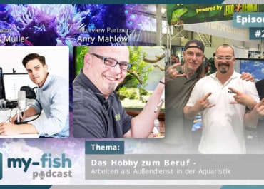 Podcast Episode #248: Das Hobby zum Beruf - Arbeiten als Außendienst in der Aquaristik (Anry Mahlow)